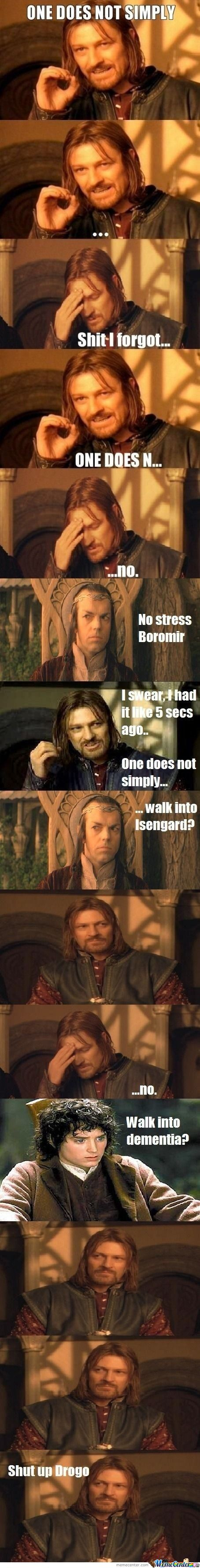 One Does Not Simply Forget