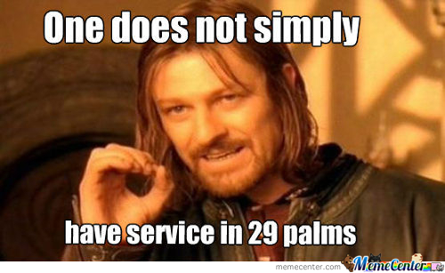 One Does Not Simply Have Service
