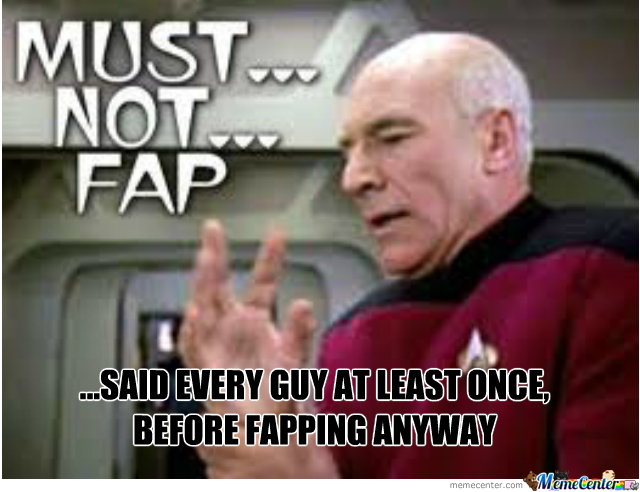 One Does Not Simply Not Fap