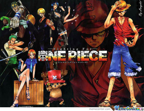 One Piece. That Is All I Have To Say