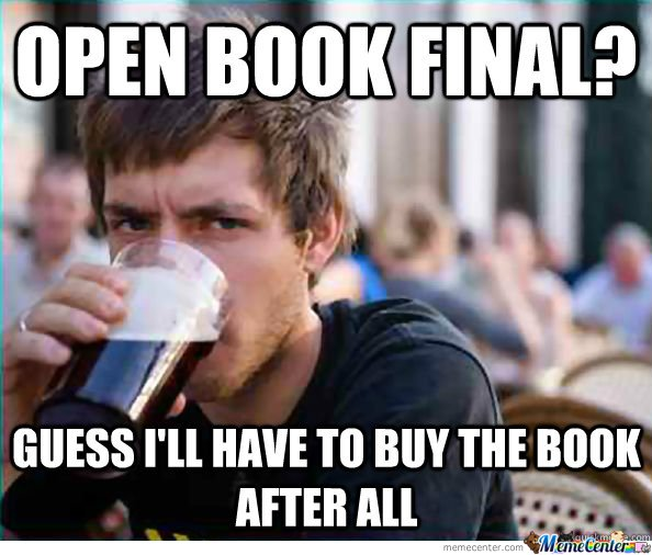 Funny Memes For Finals : Open book final by boom meme center