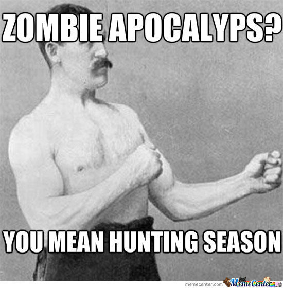 Over Manly Man During Zombie Apocalyps