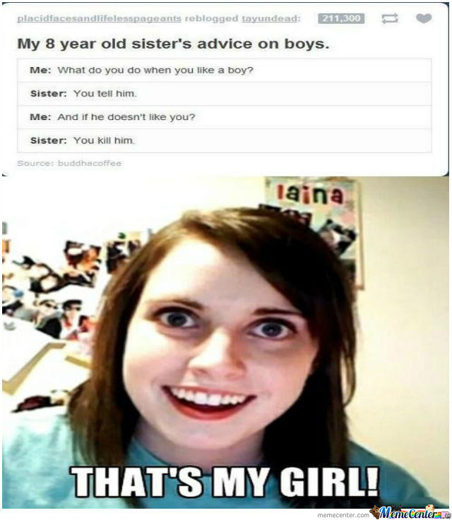 Overly Attached Gf Approves