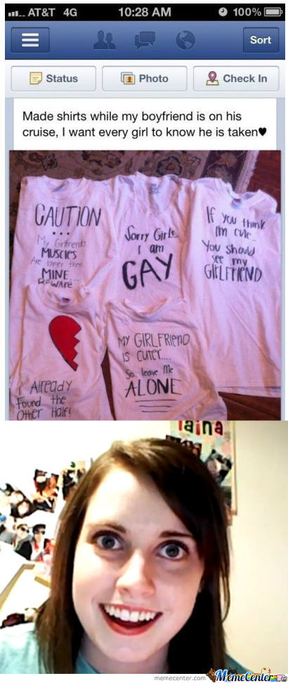 Overly Attached Girlfriend T-Shirts