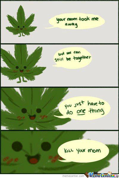 Overly Attached Weed