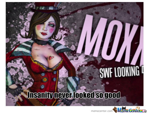 Overly Crazed Moxxi