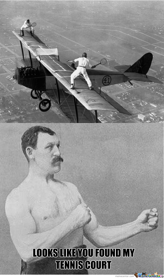 Overly Manly Man's Tennis Court