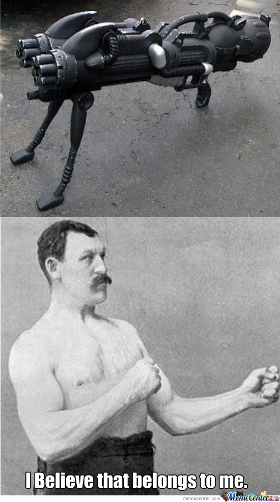 Overly manly man dating