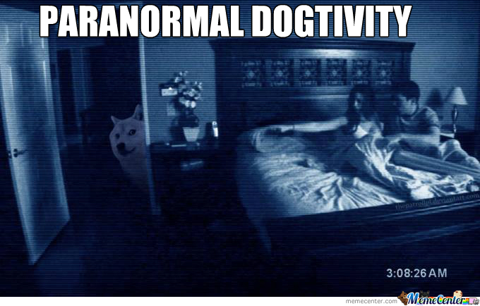 Paranormal Dogtivity!