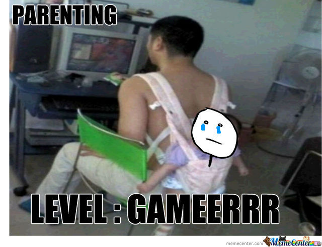 Parent Level Gamer...