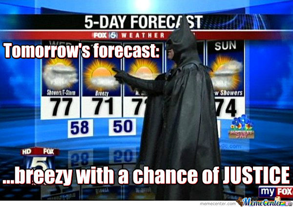 Partly Cloudy With A Chance Of Fighting Crime