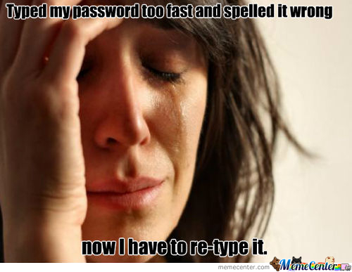 Password Sadness