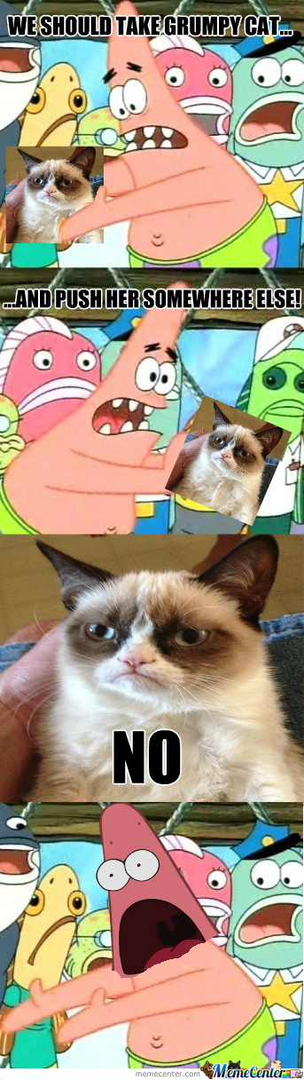 Patrick Meets Grumpy Cat