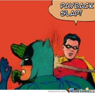 Payback Bitch Slap