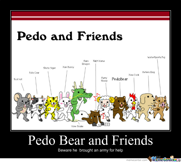 Pedo Bear And Friends