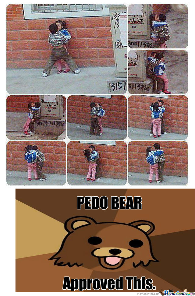 Pedo Bear Approved.