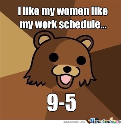 Pedo Bear Work Schedule