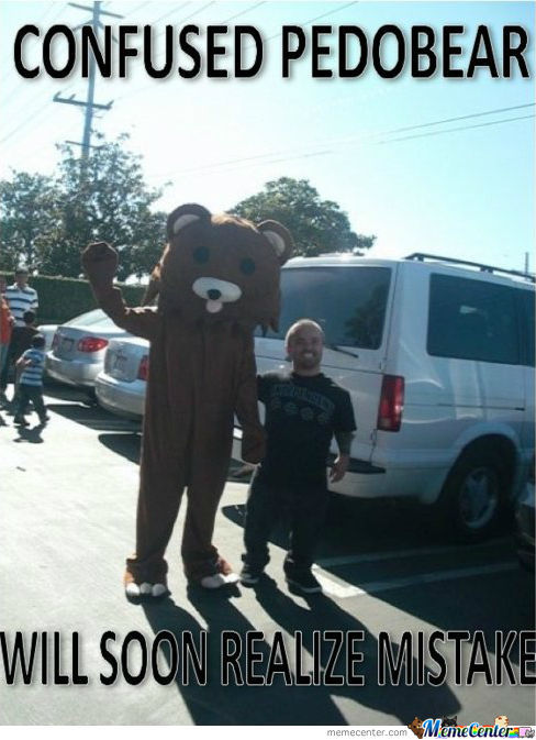 Pedobear Has Made A Wrong Choice