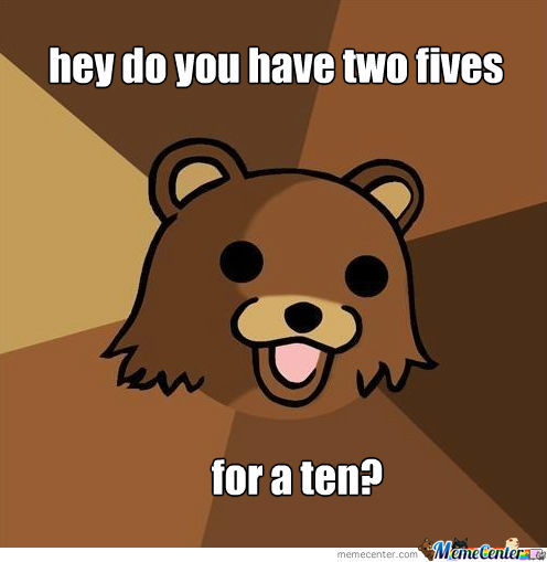 Pedobear Needs Change