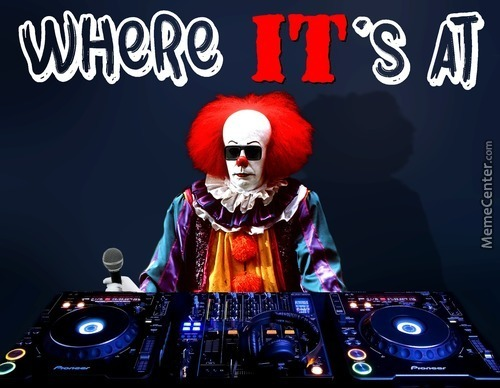 Pennywise The Dj-Ing Clown