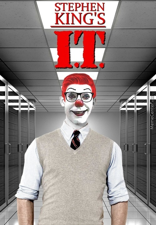 Pennywise, Your Company's Computer Guy