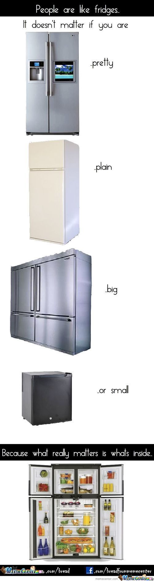 People Are Like Fridges..
