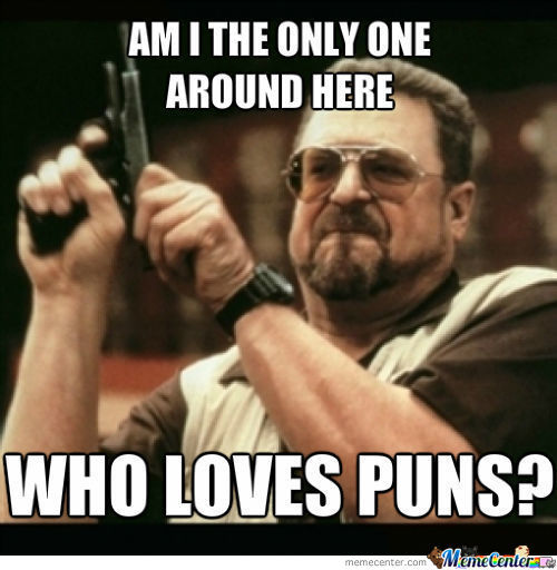 People Who Don't Like Puns Should Be Pun-Ished...