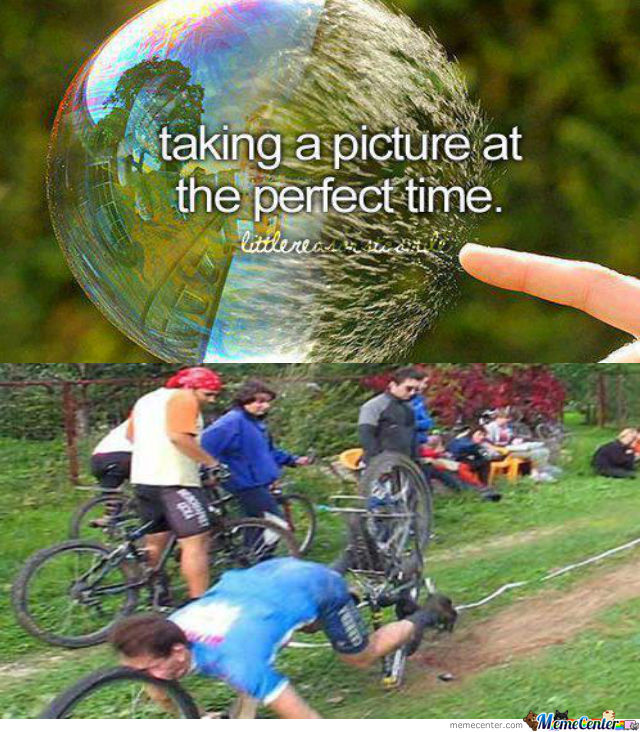 Perfect time by rjgwilliam meme center for Perfect comment for a picture