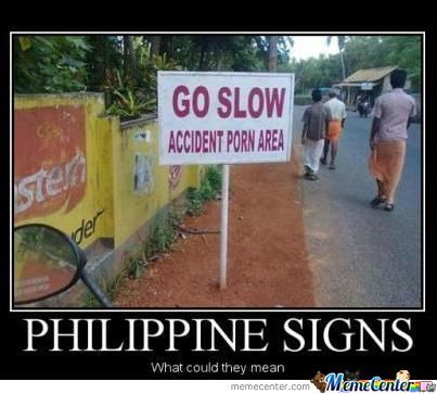 Philippine Signs Giving Warning.....
