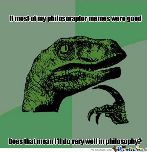 Philosoraptor-Philosophy