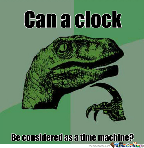 Philosoraptor-Time Machine