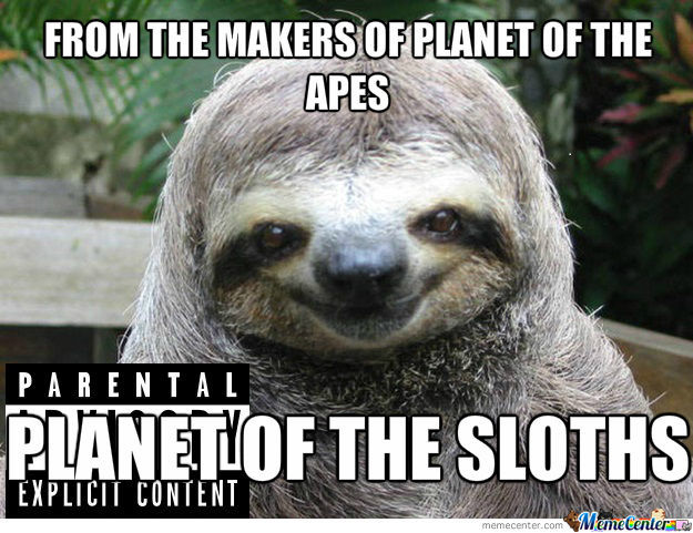 Planet Of The Sloths
