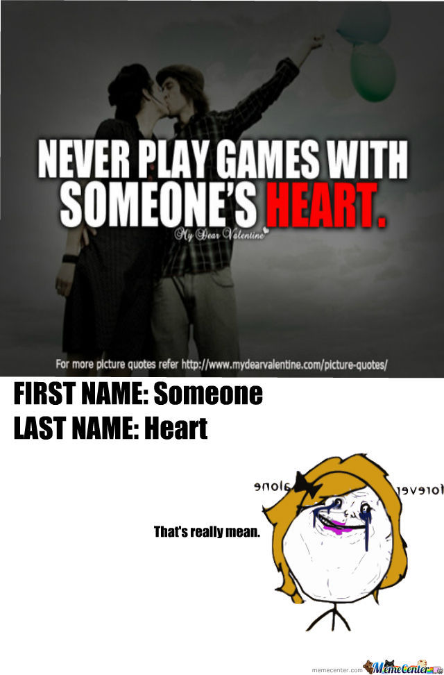 Playing Games With Someones Heart