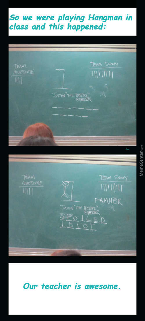 Playing Hangman In Class And Realizing How Awesome Our Teacher Really Is