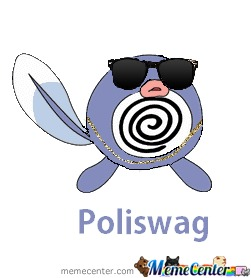 Poliwag Has Swag