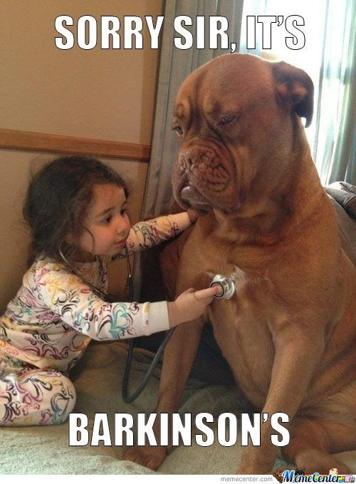Poor Thing Has Barkinsons