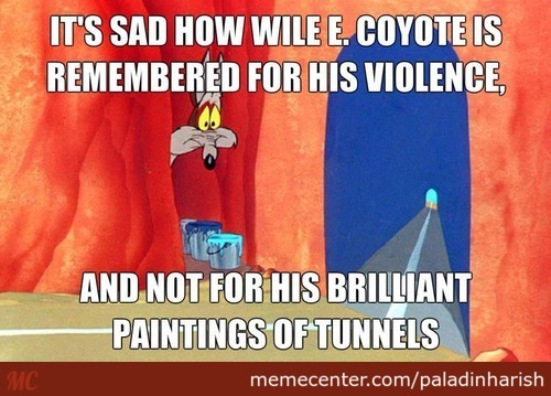 Poor Wile.e.coyote... Always Remembered For His Fails Rather Than Ingenuity