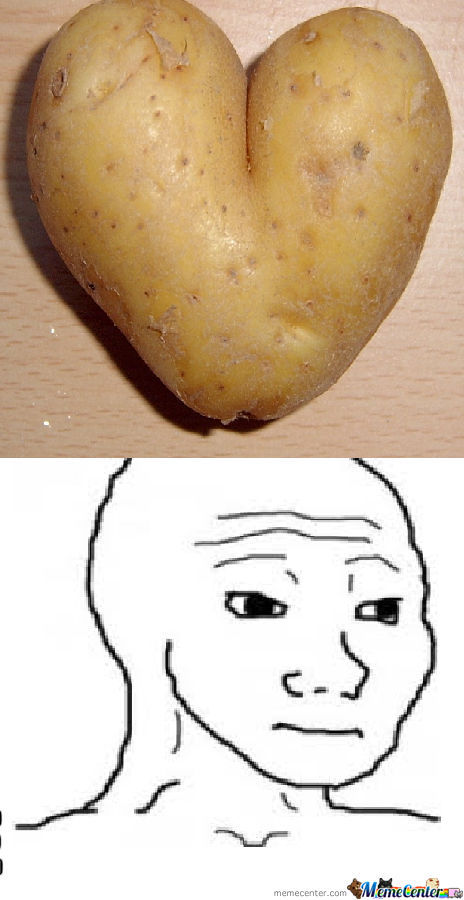Potato Feels.....