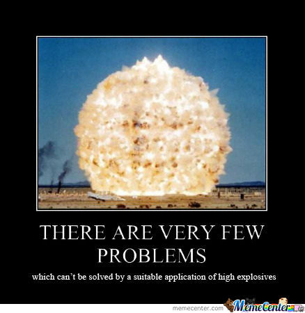 Problems? -> Explosives