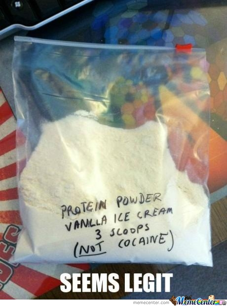 Protein Powder ( Not Cocaine)