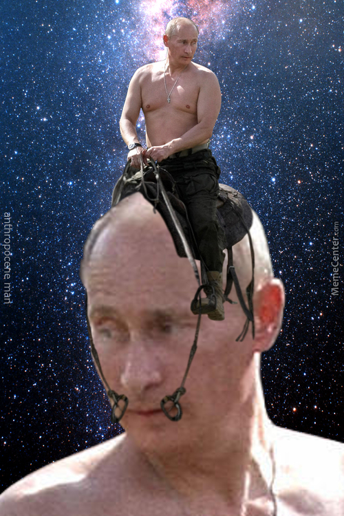 Putin Riding Himself