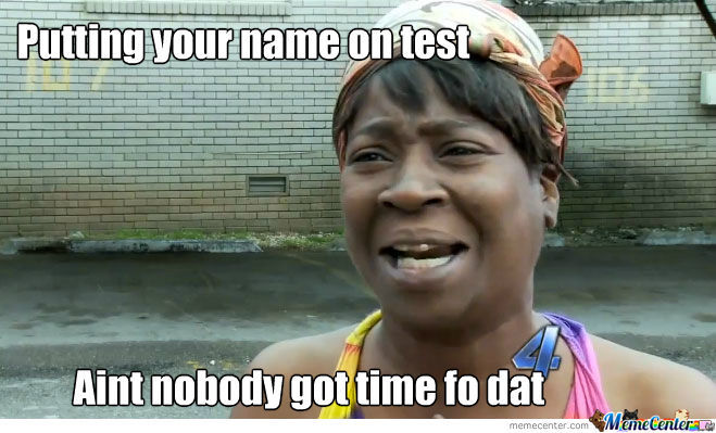 Putting Your Name On A Test