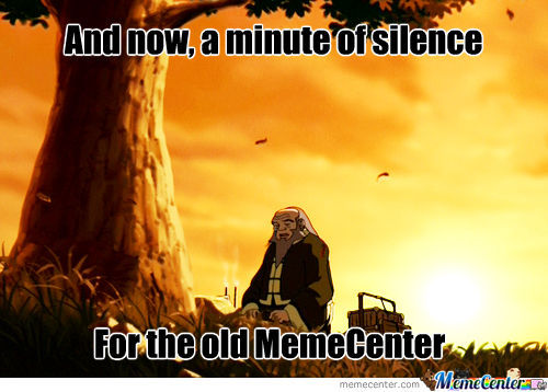 R.i.p Old Memecenter