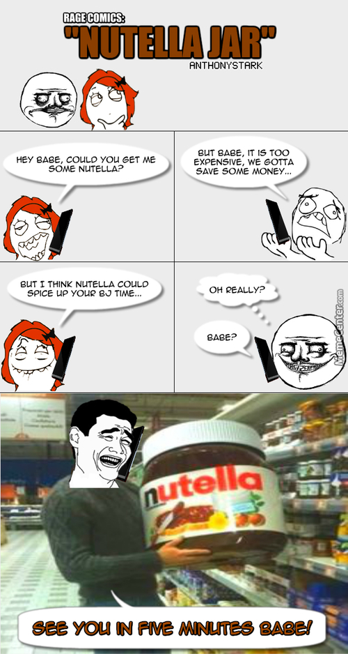 Rage Comics: Nutella Jar