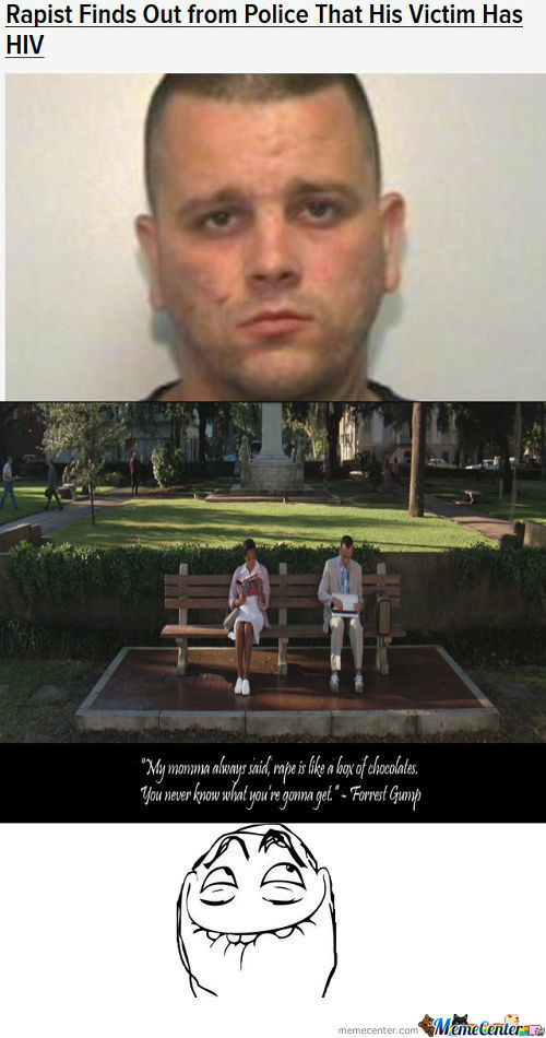 Rape Is Like A Box Of Chocolates