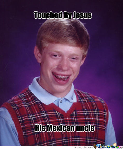 Raped,level:bad Luck Brian