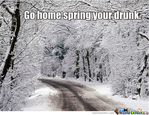 Realy Spring, Go Home.