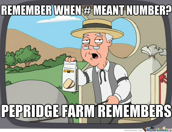 Remember When # Meant Number