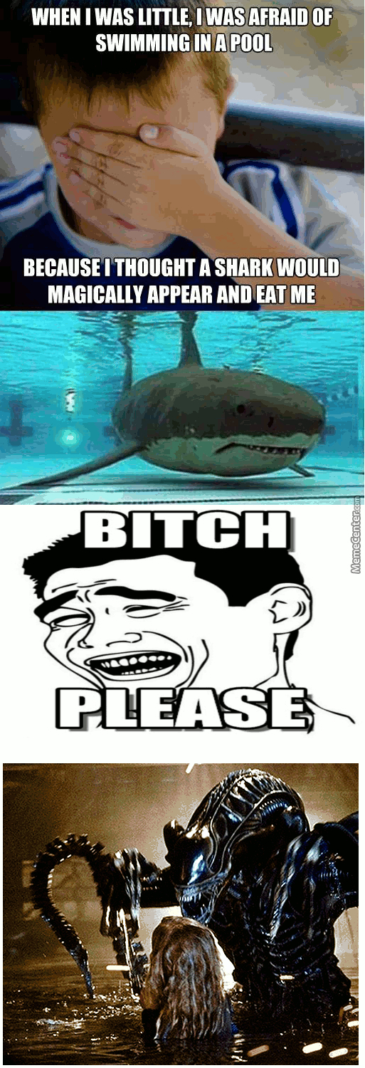 Remix Irrational Fear Of Swimming In A Pool By Xanderxenomorph Meme Center