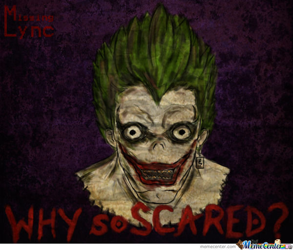 Why So Scared?
